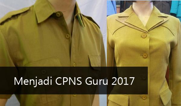 Menjadi CPNS Guru 2017, biar jadi pns, cara guru menjadi pns, penerimaan cpns 2017, tes cpns 2017, tes berbasis CAT