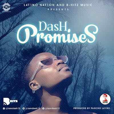 Download Mp3 | Dash - Promises