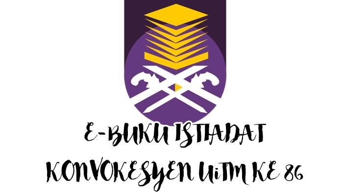 Download E-Buku Istiadat Konvokesyen UiTM Ke-86 2017