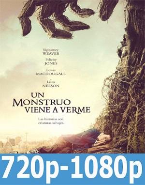 Un monstruo viene a verme (2016) HD 720p, 1080p Dual Latino-Inglés