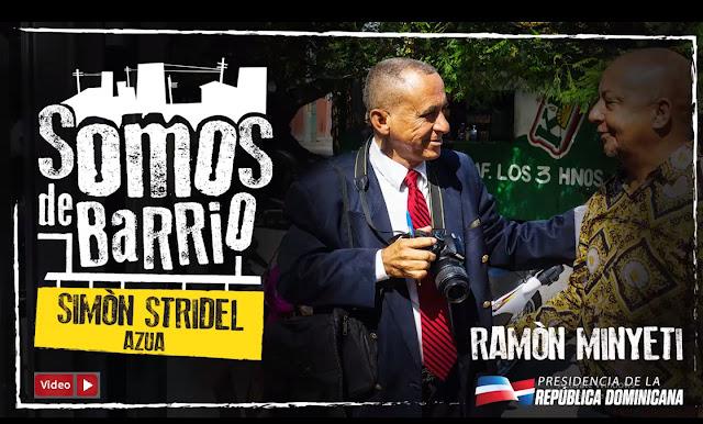 VIDEO: Simón Stridel, Azua. Ramón Minyety