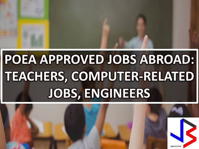 Teaching, Computer, and Engineering jobs abroad are few of the many work opportunities for many Filipinos. There are many countries that are looking for teachers, private teachers, assistant teachers and English teachers. The following countries are looking for teaching jobs; Saudi Arabia, Brunei, Bahrain, Qatar, Japan, China, and Singapore, while Bahrain, Saudi, Malta, Papua New Guinea, Oman, Brunei and Kuwait are looking for Filipinos that will work in computer jobs such as Computer Programmer, Computer technician, operator, manager and computer engineers.  On the other hand, Filipino engineers are in need in Taiwan, Saudi, Japan, United Arab Emirates, Qatar, Papua New Guinea, Sudan, Kuwait, and Malaysia.
