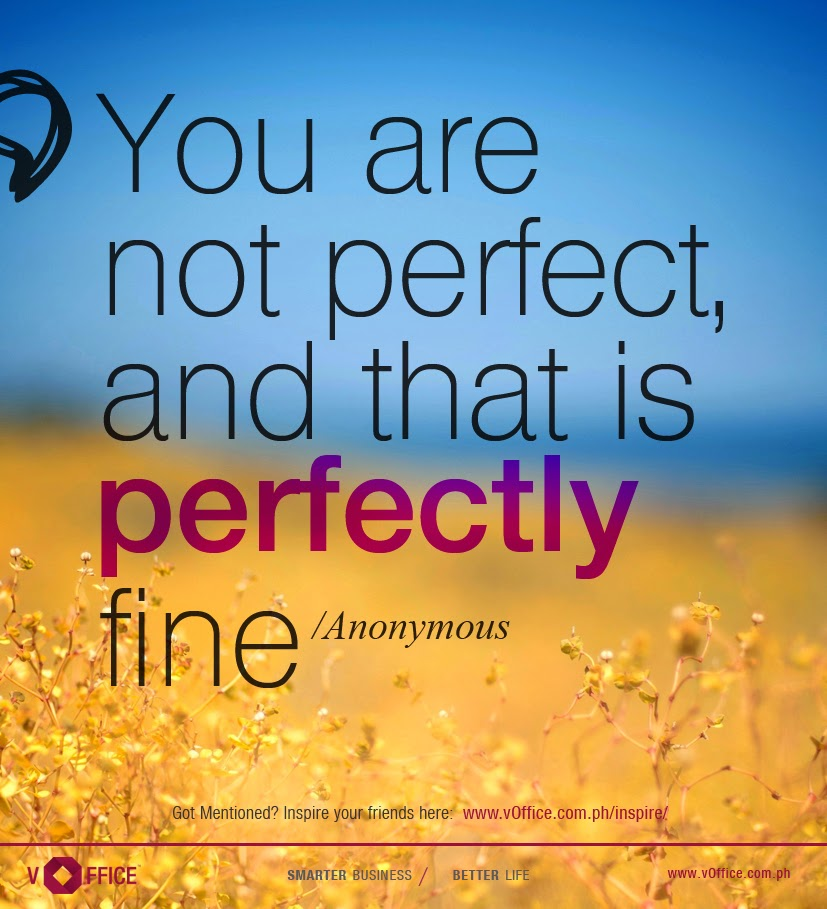 You are not perfect, and that is perfectly fine!