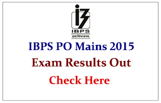 IBPS PO Mains Exam 2015- Results Out Check Here (Link Activated)