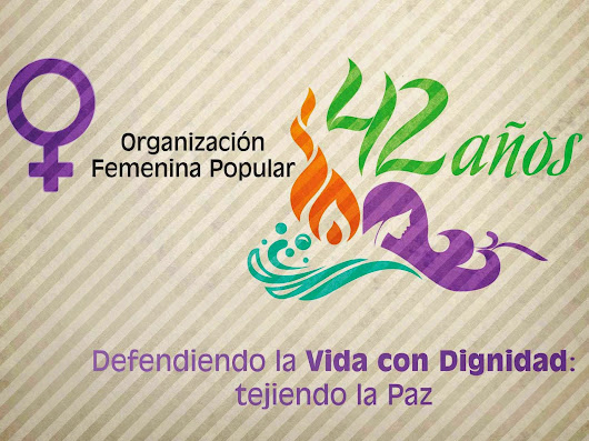 NUEVO VIDEO INSTITUCIONAL DE LA ORGANIZACIÓN FEMENINA POPULAR
