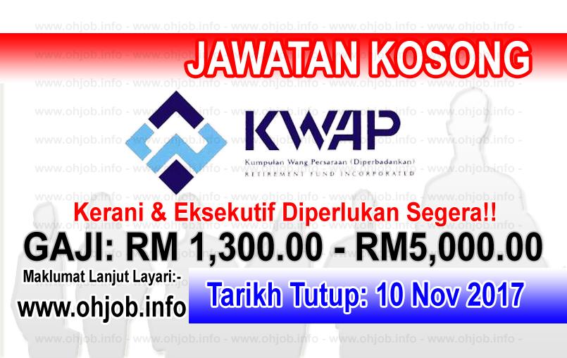 Jawatan Kerja Kosong KWAP - Kumpulan Wang Persaraan logo www.ohjob.info november 2017