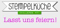 http://stempelkueche-challenge.blogspot.com/2016/08/stempelkuche-challenge-51-lasst-uns.html