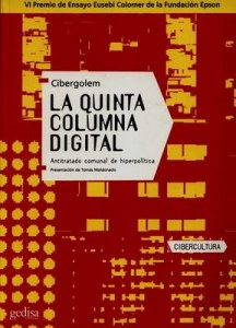 La quinta columna digital – Alonso Andoni