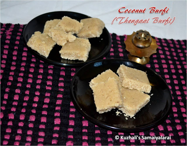 COCONUT BURFI (THEGAAI BURFI) RECIPE