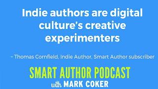 "image reads:  ""Indie authors are digital culture's creative experimenters"""