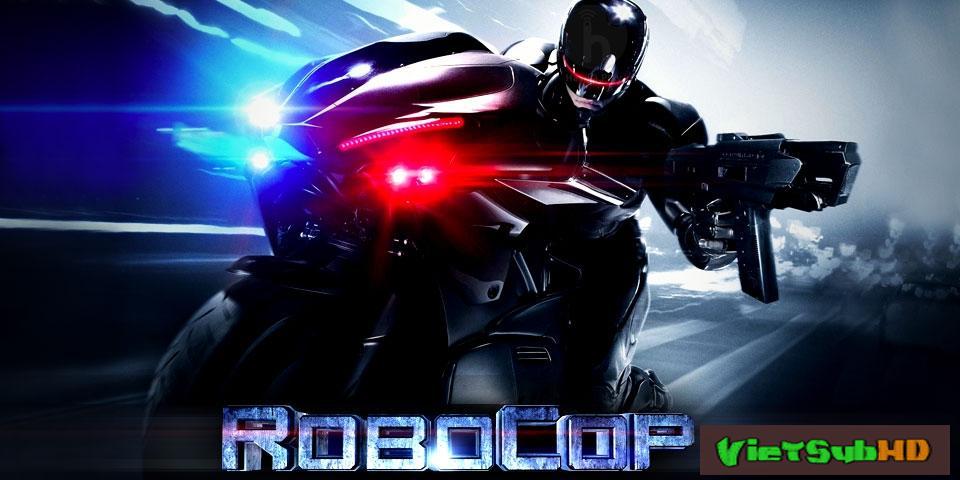 Phim Cảnh Sát Người Máy 4 VietSub HD | Robocop 4 2014
