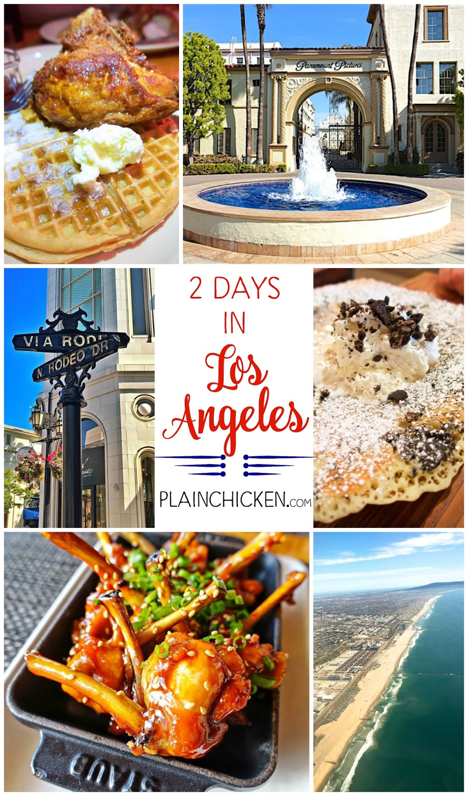 Two Days in Los Angeles - must visit attractions and restaurants! Where to see celebrities too!