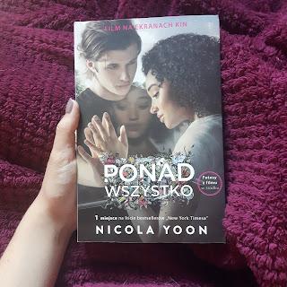 """""""Ponad Wszystko"""" Nicola Yoon   Recenzja [5]"""