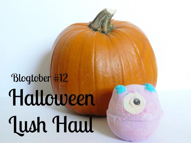 Blogtober: Halloween Lush Haul