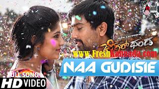 Jigarthanda Kannada Movie Naa Gudisie Video Song Download