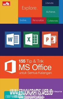 Ebook 155 Tip & Trik MS Office untuk Semua Kalangan - Jubilee Enterpise