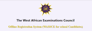 WAEC May/June Offline Registration Software Download & Guidelines