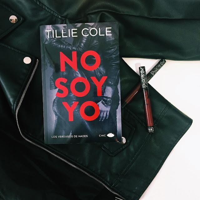 NO SOY YO -TILLIE COLE | RESEÑA