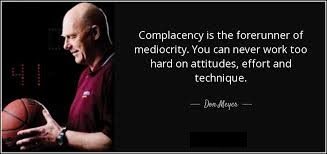 Mediocrity Sports Quotes
