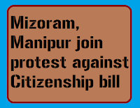 Mizoram, Manipur join protest against Citizenship bill