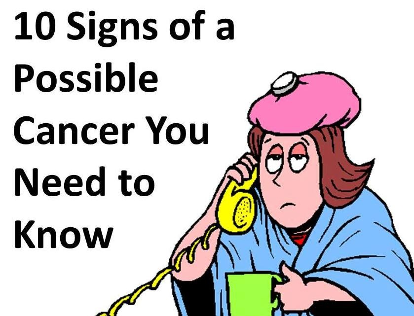 10 Signs Of Cancer That People Do Not Know