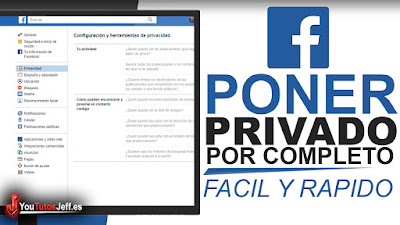 poner mi facebook en privado, en este tutorial pondremos nuestro perfil de facebook en privado