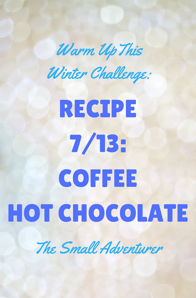 Hot Chocolate 7/13: Coffee Hot Chocolate
