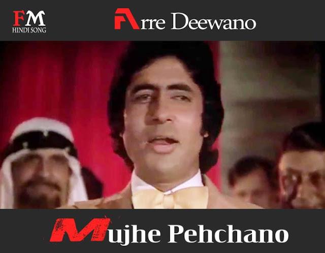 Arre-Deewano-Mujhe-Pehchano-Don-(1978)