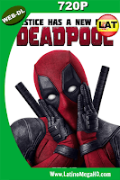 Deadpool (2016) Latino HD WEB-DL 720P - 2016