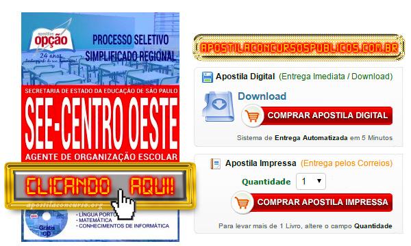 Apostila Concurso SEE SP 2017 Centro Oeste PDF Agente de Organização Escolar