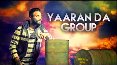 Yaaran Da Group - Dilpreet Dhillon | Desi Crew | Latest Punjabi Songs 2017