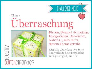 http://kreativ-durcheinander.blogspot.com/2016/08/17-uberraschung.html