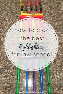 the best highlighters for law school | brazenandbrunette.com