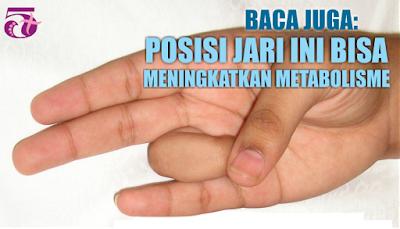 http://limaplus101.com/index.php/2017/08/09/posisi-jari-ini-bisa-meningkatkan-metabolisme-tubuh/
