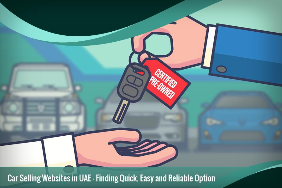 Car Selling Websites >> Two Best Ways To Sell Any Used Car In Uae Online With Good