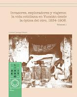 http://yucatanliterario.blogspot.mx/2017/01/invasores-exploradores-y-viajeros-la_3.html