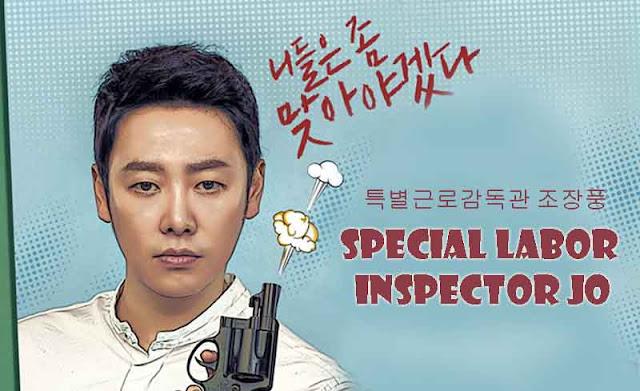 episode ini merupakan drama yang diperankan oleh bintang film kawakan Kim Dong Sinopsis Drama Special Labor Inspector Jo Episode 1-32 (Lengkap)
