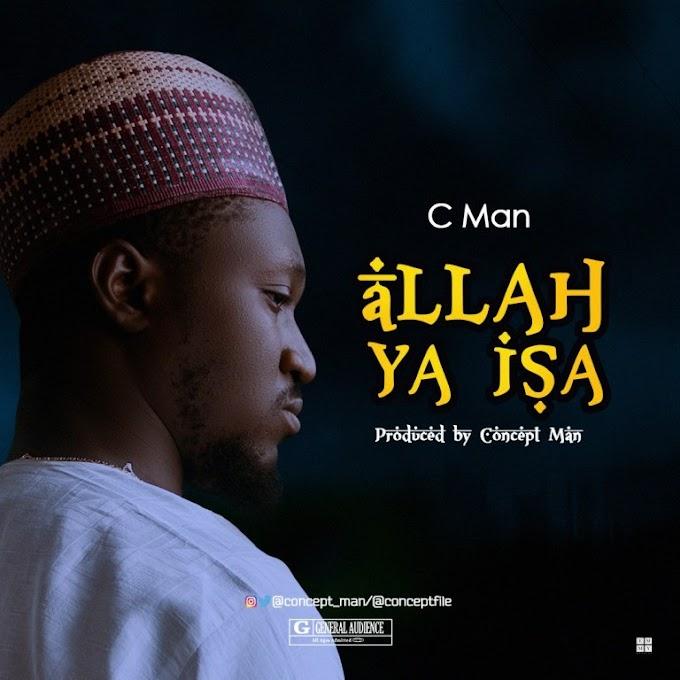 Download Music: Cman Allah Ya Isa  (prod.by Cman)