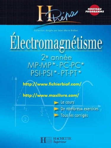 Électromagnétisme HPrépa MP-PC-PSI-PT