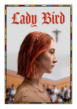 Lady Bird 2017 BRRip 900MB English 720p ESub Watch Online Full Movie Download Worldfree4u 9xmovies