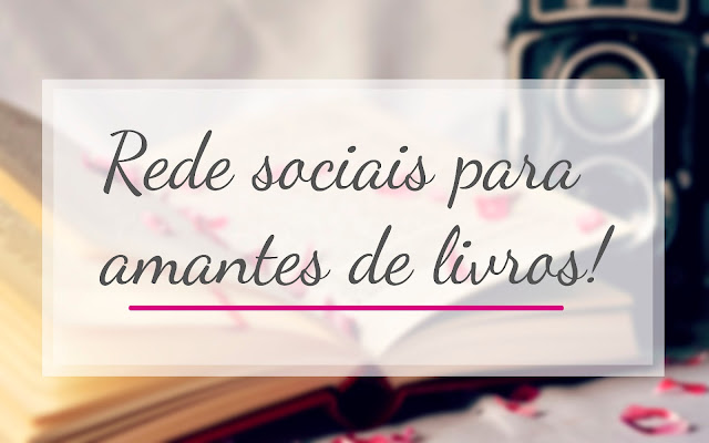 Redes sociais para amantes de livros