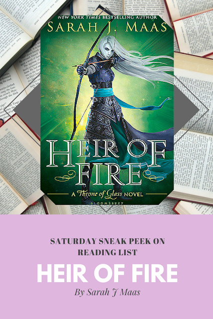 Heir of Fire by Sarah J Maas... A Sneak Peek on Reading List