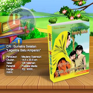 CR : SUMATERA SELATAN Legenda Batu Amparan Gading | Rp. 9.000,-