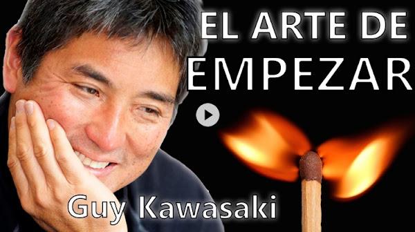 """Resumen del libro """"El Arte de Empezar"""" de Guy Kawasaki"""