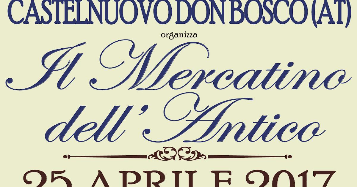 Mercatino dell 39 antico 25 aprile 2017 castelnuovo don for Eventi milano aprile 2017