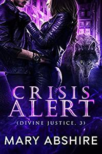 https://www.amazon.com/Crisis-Alert-Divine-Justice-3-ebook/dp/B072C79TSN/