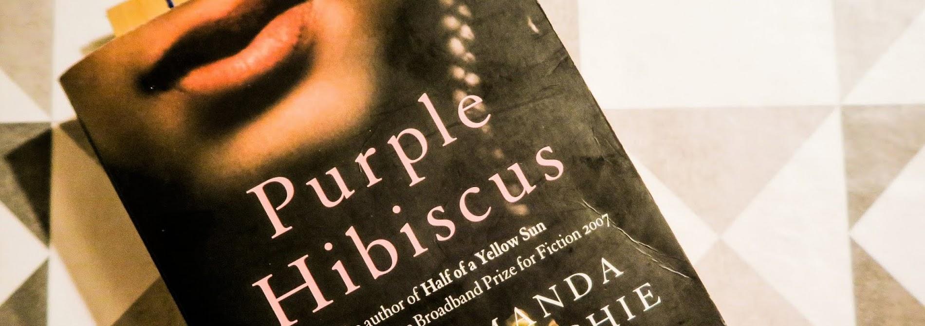 Purple Hibiscus Book Review Liquid Grain