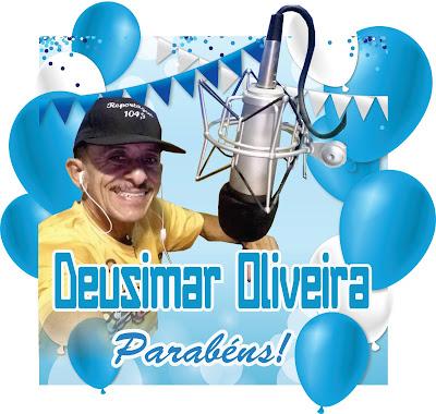 DEUSIMAR OLIVEIRA É O ANIVERSARIANTE DO DIA!