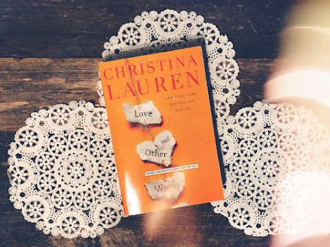 GIVEAWAY: Love And Other Words by Christina Lauren (ARC)