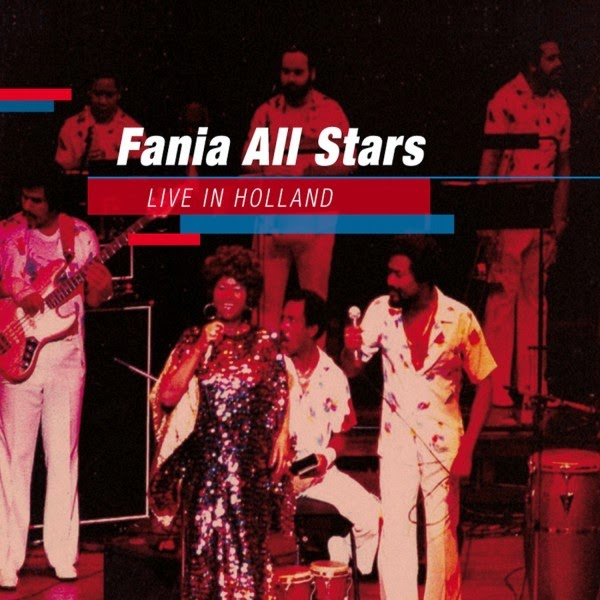 LIVE IN HOLLAND - FANIA ALL STARS (2011)